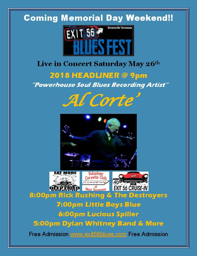 Al Corte Exit 65 Blues Fest Sat. May 26th 9pm Brownsville Tennessee